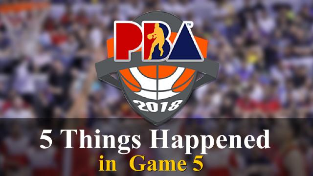 5 Things Happened in Game 5 of the PBA 2018 Commissioner's Cup Finals